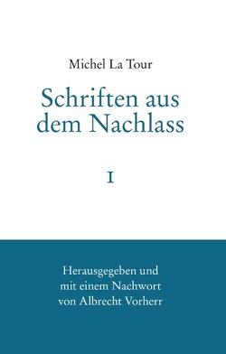 Michel La Tour von Vorherr,  Albrecht