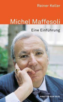 Michel Maffesoli von Keller,  Reiner