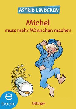 Michel muss mehr Männchen machen von Berg,  Björn, Lindgren,  Astrid, Peters,  Karl Kurt