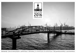michel und elbe Kalender 2016 – Schwarzweiss von Schmidt-Wiethoff,  Andreas