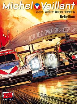 Michel Vaillant 2. Staffel Band 06 von Benèteau,  Benjamin, Bourgne,  Marc, Denis,  Lapière, Graton,  Philippe, Löhmann,  Uwe