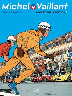 Michel Vaillant Collector's Edition 01 von Berner,  Horst, Graton,  Jean, Hein,  Michael, Leibowitz,  Bernd, Löhmann,  Uwe