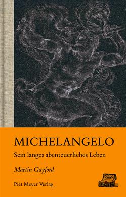 Michelangelo von Binder,  Klaus, Gayford,  Martin, Leineweber,  Bernd, Schröder,  Britta