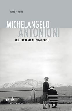 Michelangelo Antonioni von Bauer,  Matthias