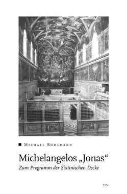 """Michelangelos """"Jonas"""" von Rohlmann,  Michael"""