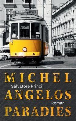 Michelangelos Paradies von Princi,  Salvatore