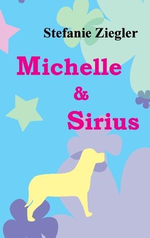 Michelle und Sirius von Ziegler,  Stefanie