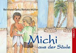 Michi aus der Säule von Müller,  Renate, Opitz,  Reinhard