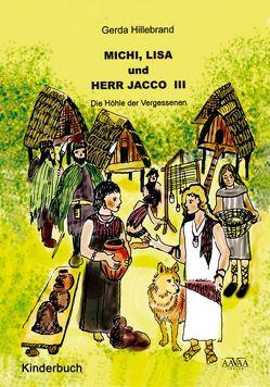 Michi, Lisa und Herr Jacco von Hillebrand,  Gerda