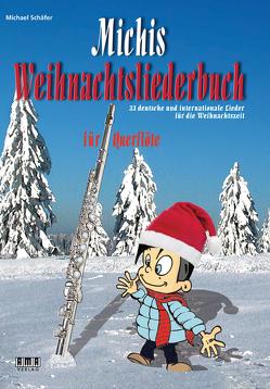 Michis Weihnachtsliederbuch für Querflöte von Schaefer,  Michael
