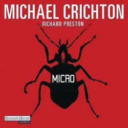 Micro von Bayer,  Michael, Crichton,  Michael, Piedesack,  Gordon