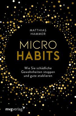 Micro Habits von Hammer,  Matthias