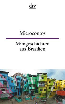 Microcontos, Minigeschichten aus Brasilien von Hölzl,  Luísa Costa, Jakob,  Wanda