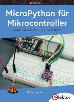 MicroPython für Mikrocontroller von Spanner,  Günter