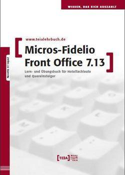 MICROS-Fidelio Front Office 7.13 von El Sayad,  Nanette