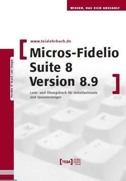 MICROS-Fidelio SUITE8 Version 8.9 von El Sayad,  Nanette, Hunger,  Lutz