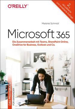 Microsoft 365: Die Online-Apps – Das Praxisbuch für Anwender von Schmidt,  Melanie