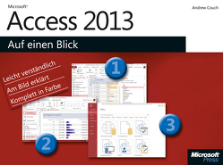Microsoft Access 2013 auf einen Blick von Couch,  Andrew