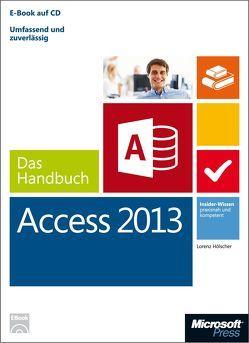 Microsoft Access 2013 – Das Handbuch von Hölscher,  Lorenz