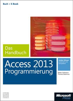 Microsoft Access 2013 Programmierung – Das Handbuch (Buch + E-Book) von Doberenz,  Walter, Gewinnus,  Thomas