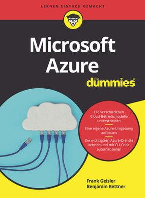 Microsoft Azure für Dummies von Geisler,  Frank, Kettner,  Benjamin