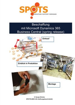 Microsoft Dynamics 365 Business Central 2019 / Beschaffung mit Microsoft Dynamics 365 Business Central (spring release)/Bd. 3 von Klimke,  Sonja
