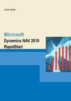 Microsoft Dynamics NAV 2018 RapidStart von Merk,  Jörg
