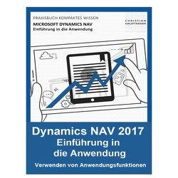 Microsoft Dynamics NAV – Einführung in die Anwendung von Hauptmann,  Christian