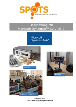 Microsoft Dynamics™ NAV2017 / Beschaffung mit Microsoft Dynamics™ NAV2017/Bd. 3 von Klimke,  Sonja