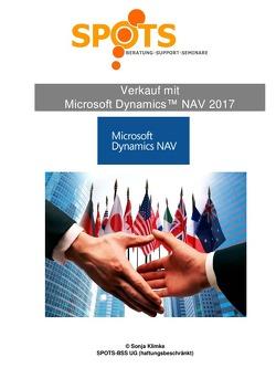 Microsoft Dynamics™ NAV2017 / Verkauf mit Microsoft Dynamics™ NAV2017/Bd. 4 von Klimke,  Sonja
