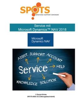 Microsoft Dynamics™ NAV2018 / Service mit Microsoft Dynamics™ NAV2018/Bd. 7 von Klimke,  Sonja