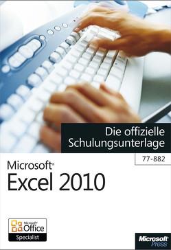 Microsoft Excel 2010 – Die offizielle Schulungsunterlage (77-882) von Kolberg,  Michael