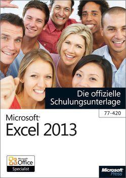 Microsoft Excel 2013 – Die offizielle Schulungsunterlage (77-420) von Kolberg,  Michael