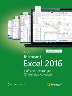 Microsoft Excel 2016 (Microsoft Press) von Frye,  Curtis, Haselier,  Rainer G.