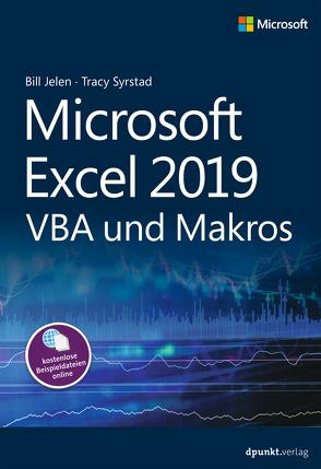 Microsoft Excel 2019 VBA und Makros von Haselier,  Rainer G., Jelen,  Bill, Syrstad,  Tracy