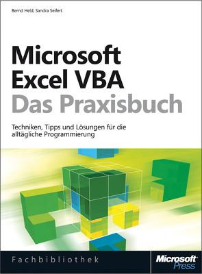 Microsoft Excel VBA – Das Praxisbuch. Für Microsoft Excel 2007-2013. von Held,  Bernd, Seifert,  Sandra
