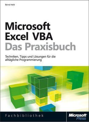 Microsoft Excel VBA – Das Praxisbuch. Für Microsoft Excel 2007-2013. von Held,  Bernd