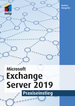 Microsoft Exchange Server 2019 von Hengstler,  Markus