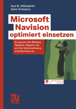 Microsoft Navision optimiert einsetzen von Diffenderfer,  Paul M., El-Assal,  Samir