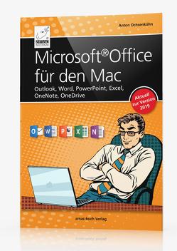 Microsoft Office für den Mac – aktuell zur Version 2019 von Ochsenkühn,  Anton