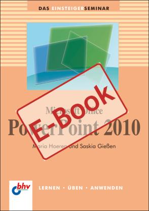 Microsoft Office PowerPoint 2010 von Gießen,  Saskia, Hoeren,  Maria