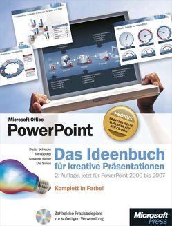 Microsoft Office PowerPoint – Das Ideenbuch für kreative Präsentationen, 2. Auflage, jetzt für PowerPoint 2000 bis 2007 von Becker,  Tom, Schiecke,  Dieter, Simon,  Ute, Walter,  Susanne