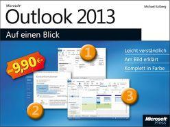 Microsoft Outlook 2013 auf einen Blick von Kolberg,  Michael