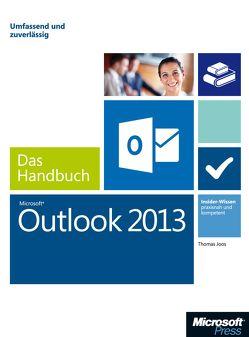 Microsoft Outlook 2013 – Das Handbuch von Joos,  Thomas