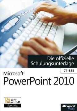 Microsoft PowerPoint 2010 – Die offizielle Schulungsunterlage (77-883) von Haselier,  Rainer G.