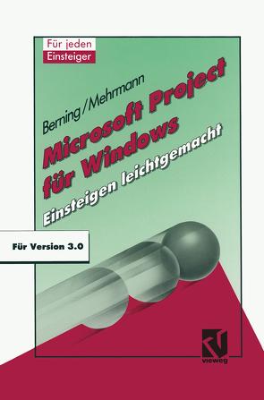 Microsoft Project für Windows von Berning,  Udo