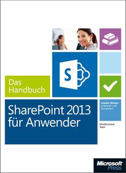Microsoft SharePoint 2013 für Anwender – Das Handbuch