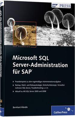 Microsoft SQL Server-Administration für SAP von Mändle,  Bernhard