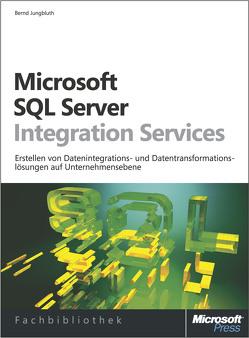 Microsoft SQL Server Integration Services von Jungbluth,  Bernd
