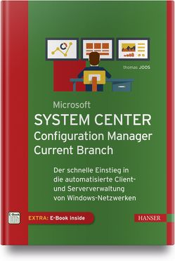 Microsoft System Center Configuration Manager Current Branch von Joos,  Thomas